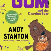 Mr Gum and the Dancing Bear - The Musical! Nominated for an Olivier Award