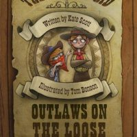 The Catapult Kid: Outlaws on the Loose