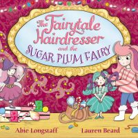 The Fairytale Hairdresser and the Sugar Plum Fairy
