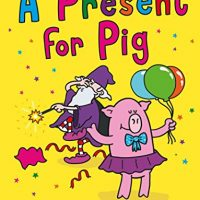 Woozy the Wizard: A Present for Pig