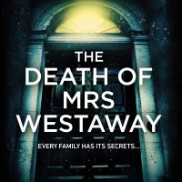 The Death of Mrs Westaway 3