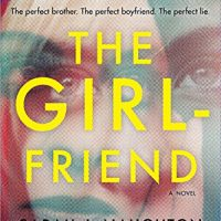 The Girlfriend out now!