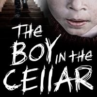 The Boy in the Cellar