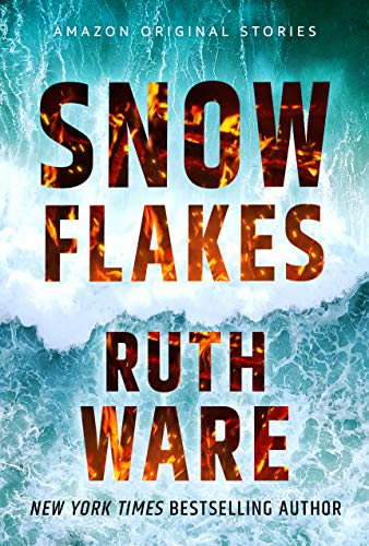 Snowflakes, A New Story by Ruth Ware, Out Now